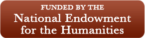 Funded by the National Endowment for the Humanities